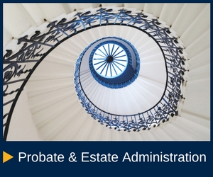 Probate & Estate Administration