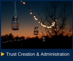 Trust Creation & Administration