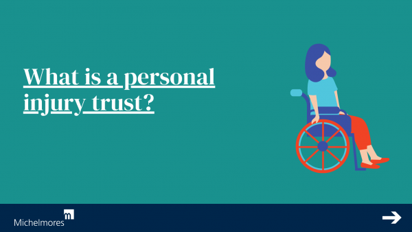 What is a personal injury trust?